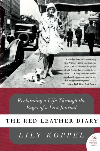 The Red Leather Diary: Reclaiming a Life Through the Pages of a Lost Journal (P.S.) - Leather Journals And Diaries