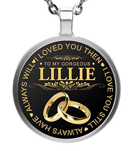(FamilyGift Name Necklace to My Gorgeous Lillie Wife I Loved You Then I Love You Still Always Have Always Will - Pendent Necklace Silver Plated Silver)