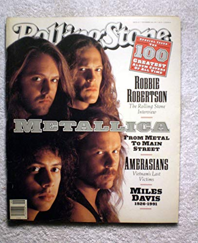 Metallica - from Metal to Main Street - Rolling Stone Magazine - #617 - November 14, 1991 - The 100 Greatest Album Covers, Robbie Robertson Interview, The Death of Miles Davis
