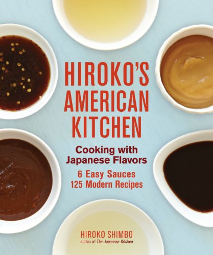 Hiroko's American Kitchen: Cooking with Japanese Flavors by Hiroko Shimbo