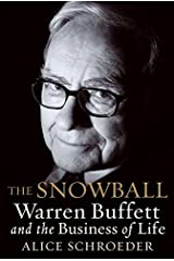 The Snowball: Warren Buffett and the Business of Life (English Edition) eBook Kindle