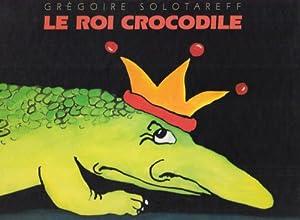 "Afficher ""Le roi Crocodile"""