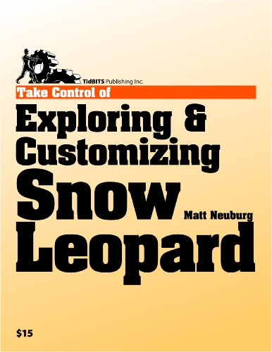 Take Control of Exploring & Customizing Snow Leopard Pdf