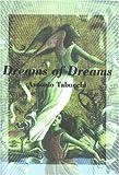 Dreams of Dreams, Antonio Tabucchi, 0872863689