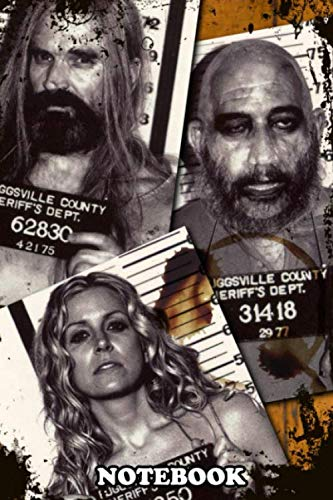 Notebook: The Devils Rejects Captain Spaulding Otis And Baby Mu , Journal for Writing, College Ruled Size 6