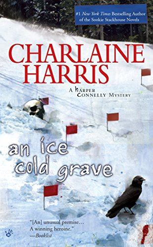 An Ice Cold Grave (Harper Connelly Mysteries, Book 3) (Harper Connelly series) cover
