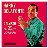 Calypso + Belafonte Sings Of The Caribbean + 3 Bonus Tracks