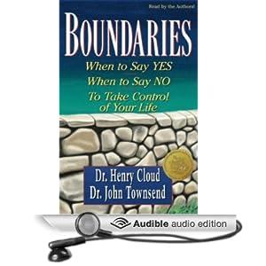Boundaries Dr. Henry Cloud, Dr. John Townsend and Dick Fredricks