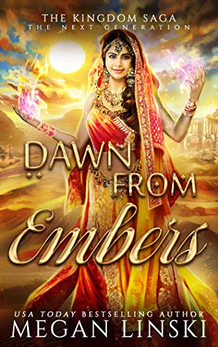 Dawn From Embers The Kingdom Saga Book 5 Kindle Edition By Megan