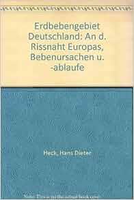 Erdbebengebiet deutschland an d rissnaht europas for Hans dieter heck