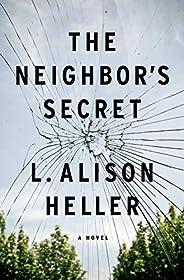 The Neighbor's Secret: A N
