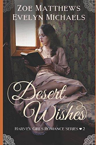 Read Online Desert Wishes (Harvey Girls Romance Series, Book 2) ebook