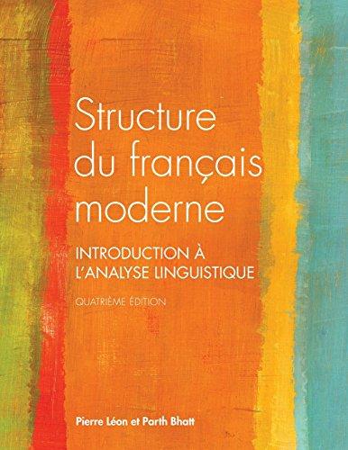 Structure du français moderne, quatrième édition (French Edition)