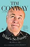 img - for What's So Funny?: My Hilarious Life by Tim Conway (2014-05-13) book / textbook / text book