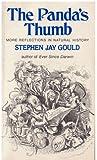 The Panda's Thumb : More Reflections in Natural History, Gould, Stephen Jay, 0393300234