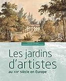 Les jardins d'artistes au XIXe siècle en Europe