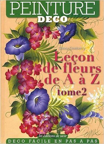 Leçon de fleurs de A à Z : Tome 2 pdf, epub ebook