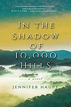 In the Shadow of 10,000 Hills by [Haupt, Jennifer]