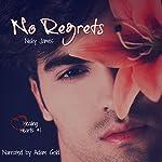 No Regrets: Healing Hearts, Book 1 | Nicky James