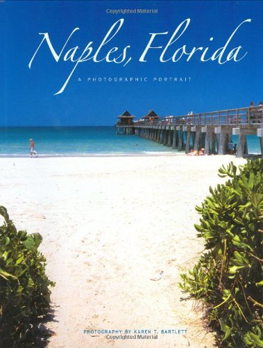 Naples, Florida: A Photographic Portrait by Karen T. Bartlett - Mall Naples Stores