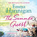 The Summer Guest Audiobook by Emma Hannigan Narrated by Emma Lowe