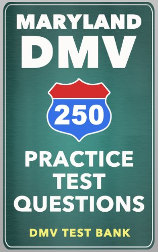 250 Maryland DMV Practice Test Questions