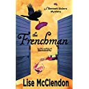 The Frenchman (Bennett Sisters Mysteries Book 5)