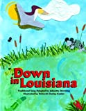 Down in Louisiana, Johnette Downing, 1589804511