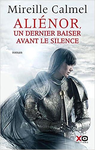 Livre gratuits en ligne Aliénor, un dernier baiser avant le silence pdf