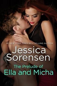 The Prelude of Ella and Micha (A Novella) (The Secret) by [Sorensen, Jessica]