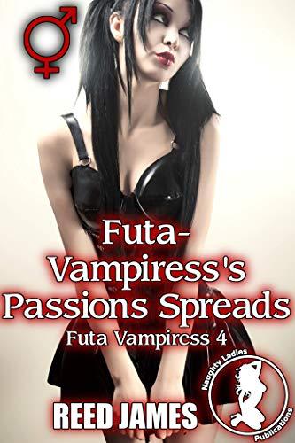 Futa Vampiress S Passions Spreads Futa Vampiress 4 Kindle