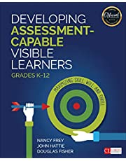 Developing Assessment-Capable Visible Learners, Grades K-12: Maximizing Skill, Will, and Thrill