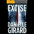 Excise (Dr. Schwartzman Series Book 2)