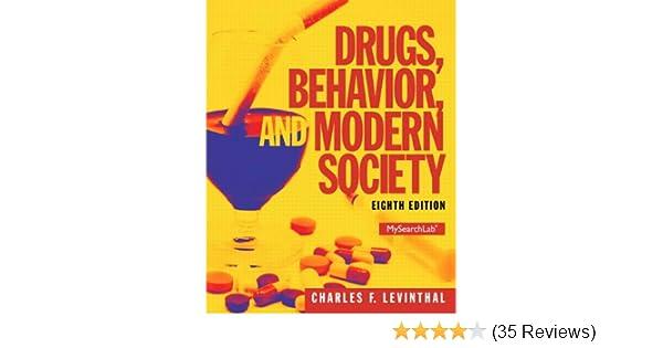 Amazon com: Drugs, Behavior, and Modern Society (8th Edition