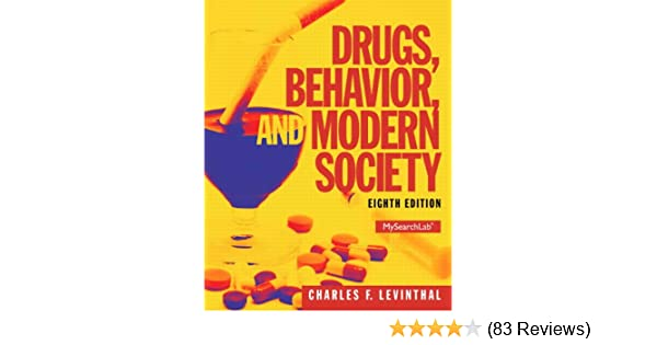 Amazon drugs behavior and modern society 8th edition amazon drugs behavior and modern society 8th edition standalone book 9780205959334 charles f levinthal books fandeluxe Images