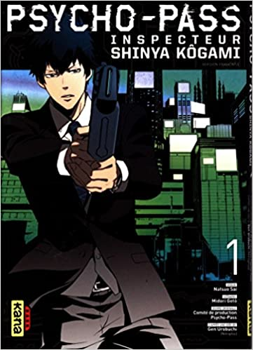 Psycho-Pass Inspecteur Shinya Kogami T01 FRENCH