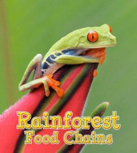 Rainforest Food Chains (Young Explorer: Food Chains and Webs)