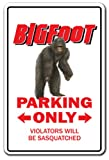 "BIGFOOT Parking Sign sasquatch animal folklore | Indoor/Outdoor | 12"" Tall"