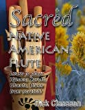 img - for Sacred Native American Flute: Blues, Hymns, Christmas Carols book / textbook / text book