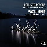 J.S. Bach: Actus Tragicus