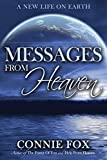 Download Messages from Heaven: A New Life on Earth in PDF ePUB Free Online