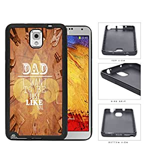 Brown Tools Background Dad I Want To Be Just Like You Samsung Galaxy Note III 3 N9000 Rubber Silicone TPU Cell Phone Case
