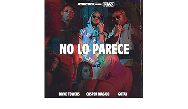 No Lo Parece [Explicit] by Casper Magico & Gotay