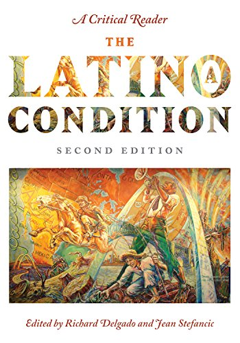 The Latino/a Condition: A Critical Reader, Second Edition
