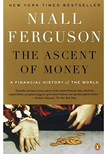 Image of The Ascent of Money: A Financial History of the World