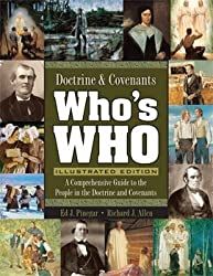 Doctrine and Covenants Who's Who Comprehensive Guide to the People in the Doctrine and Covenants