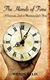 The Hands of Time, Wendy Ellis, 1609762819