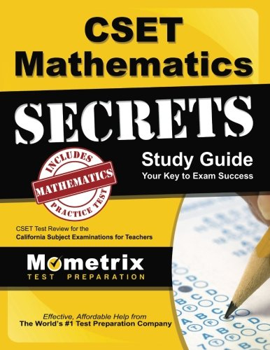 CSET Mathematics Exam Secrets Study Guide: CSET Test Review for the California Subject Examinations for Teachers