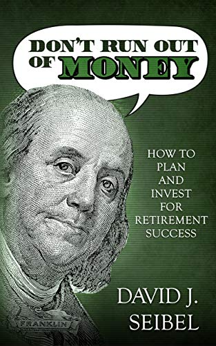 Don't Run Out Of Money by David Seibel ebook deal