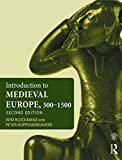 """Introduction to Medieval Europe 300-1500"" av Wim Blockmans"